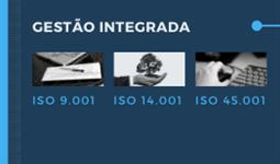 SISTEMA DE GESTÃO INTEGRADA - ISO 9.001 / 14.001 / 45.001