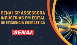 ENERGISA : SENAI-SP ASSESSORA INDÚSTRIAS NOS EDITAIS DO PROGRAMA DE EFICIÊNCIA ENERGÉTICA